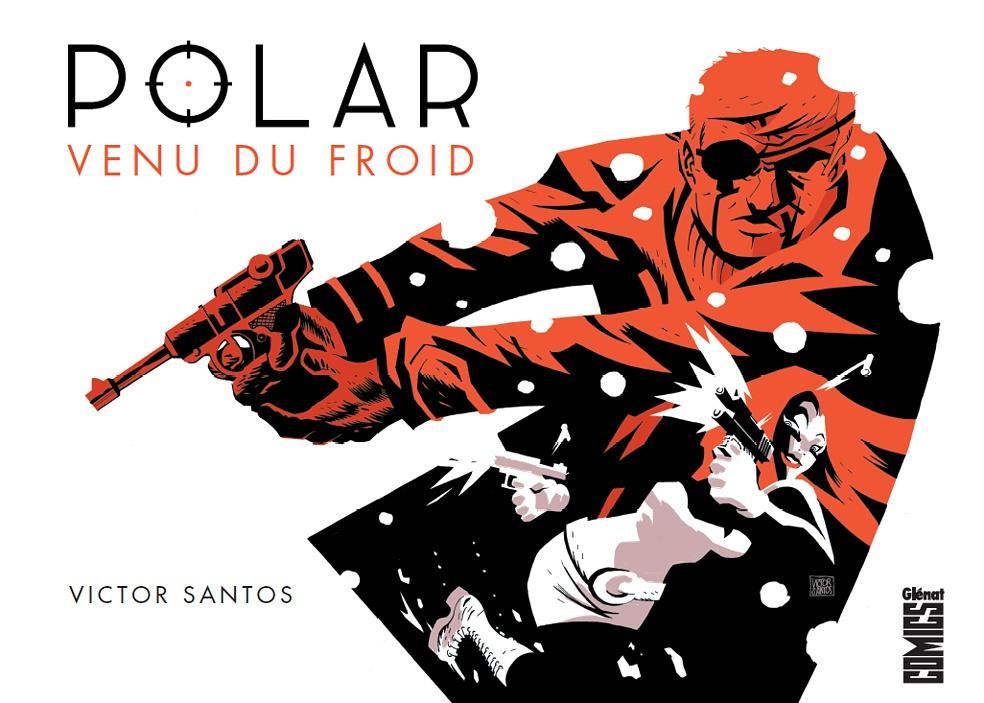 Polar - Tome 1