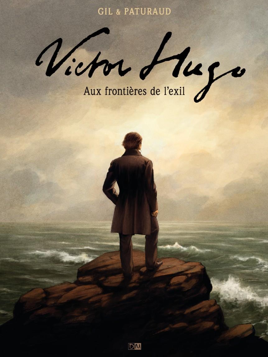 Victor Hugo Aux frontières de l'Exil One shot