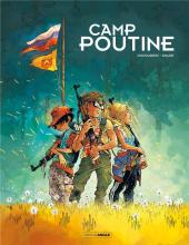 Chronique : Camp Poutine -1- Tome 1 (Bamboo Édition)