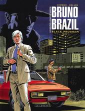 Chronique : Bruno Brazil (Les nouvelles aventures de ) -1- Black program (Le Lombard)