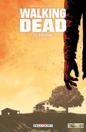 Chronique : Walking Dead -33- Épilogue (Delcourt)