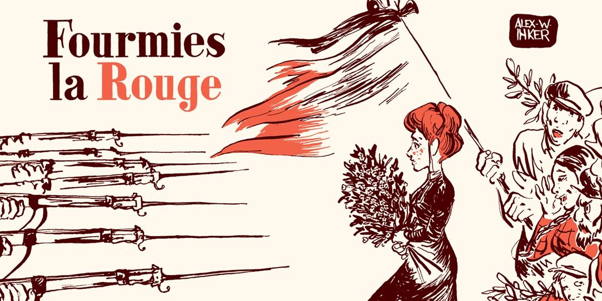 Preview : Fourmies La rouge - Récit complet