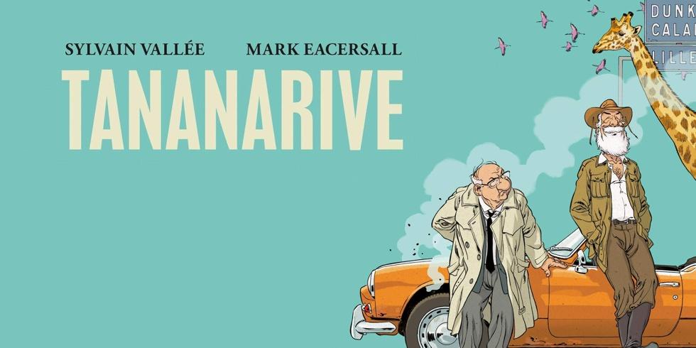 Preview : Tananarive - Récit complet
