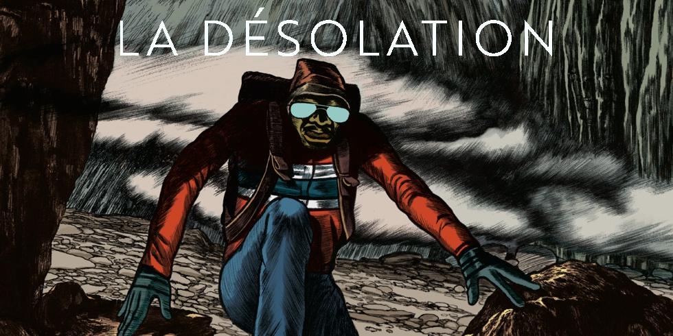 Preview : Désolation (La) - La Désolation
