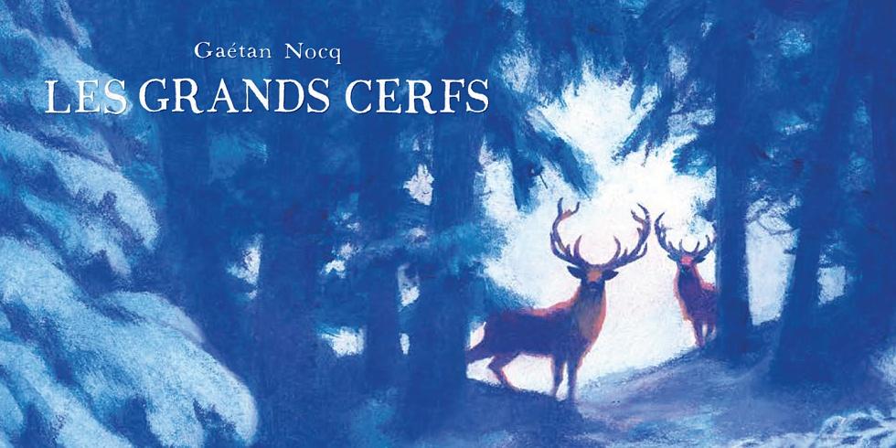 Preview : Grands cerfs (Les) - Les grands cerfs